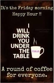 Friday Coffee Meme - 456 best coffee stuff images on pinterest coffee break coffee