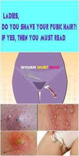 do older women loose there pubic hair ladies do you shave your pubic hair if yes then you must read
