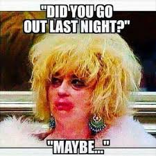 Hot Mess Meme - the different girls during girls night out