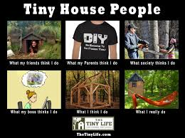 what tiny house people do meme