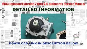 1983 johnson evinrude 2 thru v 6 outboards service manual youtube