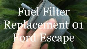 fuel filter replacement 01 ford escape youtube