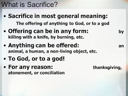 sacrifice a common ritual in all beliefs overview what is