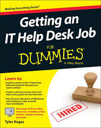Lps Help Desk Getting An It Help Desk Job For Dummies By Tyler Regas Paperback