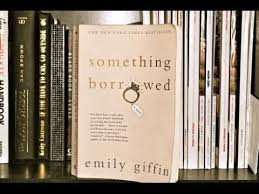 Emily Giffin Something Blue Book Review Something Borrowed By Emily Giffen Youtube