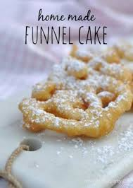 easy homemade funnel cakes easy homemade funnel cakes sub almond
