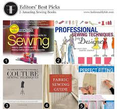 Books On Sewing Clothes Fashionably Fabulous 5 Amazing Sewing Books