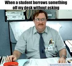 Desk Meme - teacher memes 2 memes teacher and desks