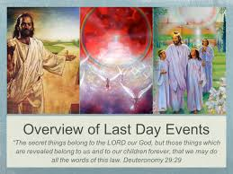 overview of last day events u201cthe secret things belong to the lord
