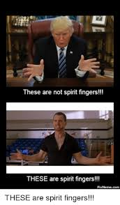 Spirit Fingers Meme - 25 best memes about these are spirit fingers these are spirit