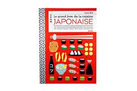 livre de cuisine japonaise le grand livre de la cuisine japonaise mango