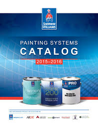 painting systems catalog 2015 2016 by sherwin williams issuu