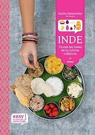 cuisine indon駸ienne inde toutes les bases de la cuisine indienne easy ebook