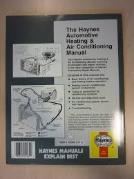 the haynes automotive heating u0026 air conditioning systems manual