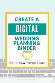 wedding planning binder the wedding planning binder goes paperless planning with poise