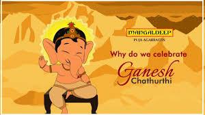 why do we celebrate ganesh chaturthi