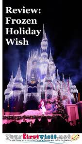 Frozen Christmas Light Show by Review A Frozen Holiday Wish At The Magic Kingdom