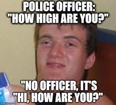Drunk Guy Meme - its not his fault the cop doesnt have manners police officer how