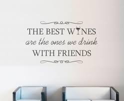 Home Decor Sayings by Wine Quote Wall Decal Home Decor Decal From Decal Everything