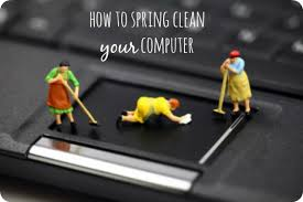 how to spring clean your house how to spring clean your computer