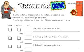 the grammar casino an esl exercise to test grammar in a fun