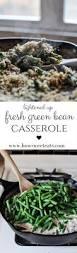 thanksgiving bean casserole best 25 fresh green bean casserole ideas on pinterest french u0027s