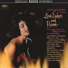 albuns of beauty 1962 love embers and flame by jackie gleason pandora