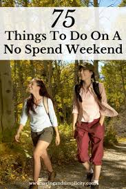 75 things to do on a no spend weekend free activities
