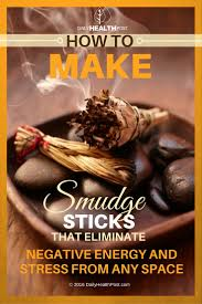 how to make smudge sticks to eliminate negative energy in any space