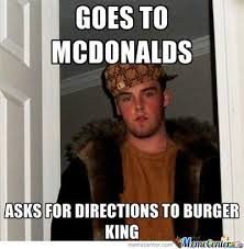 Scumbag Meme - scumbag steve goes to mcdonalds by drunkenmaster23 meme center