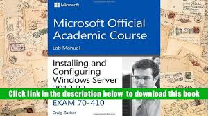 download 70 410 installing and configuring windows server 2012 r2