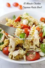 Laura In The Kitchen Pasta 10 Minute Chicken Caprese Pasta Bowl Bowl Me Over