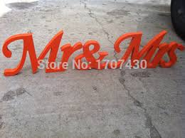 Mr And Mrs Sign For Wedding Aliexpress Com Buy Orange Mr U0026 Mrs Letters Wedding Table