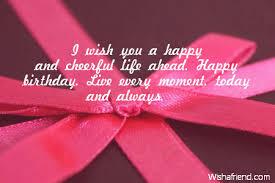 i wish you a happy and cheerful ahead happy birthday live