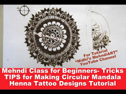 mehndi class for beginners tricks tips for making circular