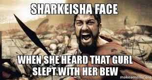 Sharkeisha Meme - sharkeisha face when she heard that gurl slept with her bew