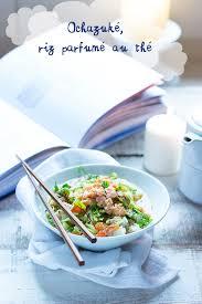 recettes de cuisine en ochazuke riz parfumé au thé cuisine en bandoulière