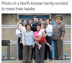 North Korea South Korea Meme - photo of a north korean family excited to meet their leader