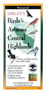 sibley u0027s birds of the arizona central highlands jay u0027s bird barn