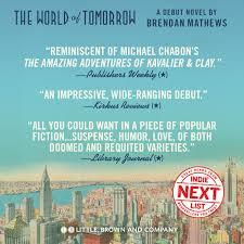 the world of tomorrow brendan mathews 9780316382199 amazon com