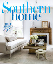 southern home march april 2017 southern home magazine