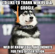 Meme Generator Google - i d like to thank wikipedia google web of knowledge and endnote