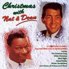 nat king cole christmas album nat king cole dean martin christmas with nat and