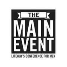 lifeway black friday the main event lifeway u0027s conference for men events calendar