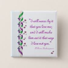 wedding quotes shakespeare wedding quotes buttons pins custom button pins zazzle