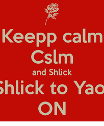 Shlick Meme - keepp calm cslm and shlick lick to yao on dank meme on
