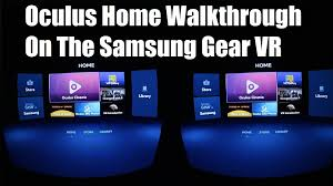samsung gear manager apk gear vr oculus home how to install and launch vr apps