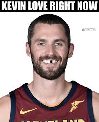 Kevin Love Meme - nba memes kevin love after getting his tooth knocked out facebook