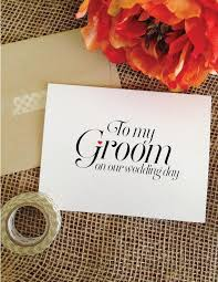 Groom To Bride Card To My Groom On Our Wedding Day Card To My Groom Card Wedding Card