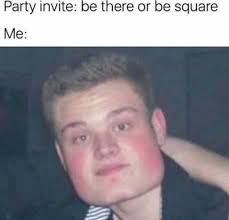 Memes Party - dopl3r com memes party invite be there or be square me
